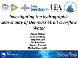 Investigating the hydrographic seasonality of Denmark Strait Overflow Water
