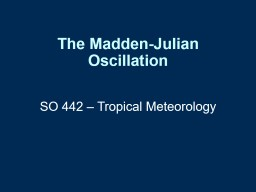 The  Madden-Julian Oscillation