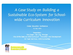 A Case Study on Building a Sustainable Eco-System for School-wide Curriculum Innovation
