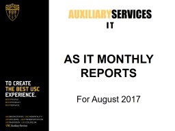 AS  IT MONTHLY REPORTS For August 2017