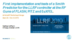 First implementation and tests of a Smith Predictor for the LLRF controller at the RF Guns of FLASH