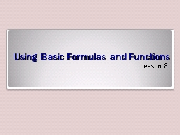 Using Basic Formulas and Functions