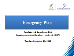 Oman Experience on Telecommunications Emergency Plan