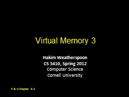 Virtual Memory 3 Hakim Weatherspoon