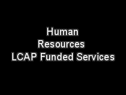 Human Resources LCAP Funded Services