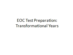 EOC Test Preparation: Transformational Years