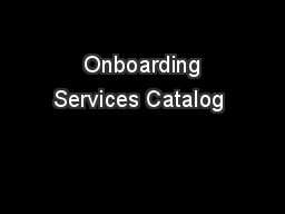 Onboarding Services Catalog