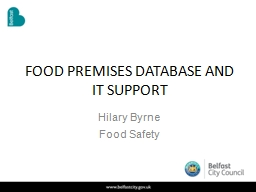 FOOD PREMISES DATABASE AND IT SUPPORT