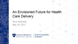 An Envisioned Future for Health Care Delivery