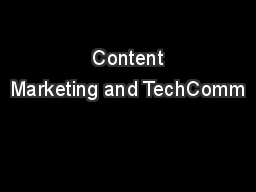 Content Marketing and TechComm
