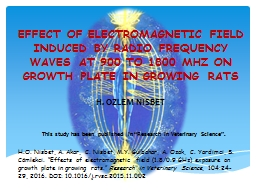 EFFECT OF ELECTROMAGNETIC FIELD INDUCED BY RADIO FREQUENCY WAVES AT 900 TO 1800 MHZ ON GROWTH PLATE