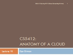 CS5412:  Anatomy of a  ClouD