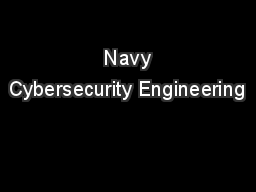 Navy Cybersecurity Engineering