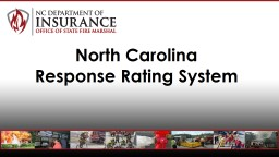 North Carolina Response Rating System