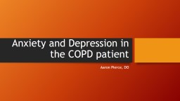 Anxiety and Depression  in the COPD patient