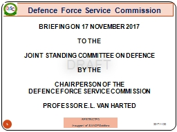 DRAFT      Defence Force Service Commission