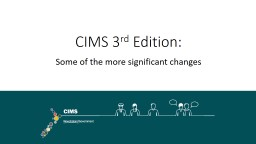 CIMS 3 rd  Edition:  Some of the more significant changes