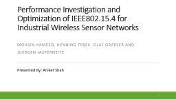 Performance Investigation and Optimization of IEEE802.15.4 for