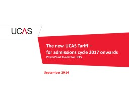 The new UCAS Tariff – for entry into higher education