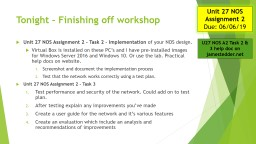 Tonight  – Finishing off workshop