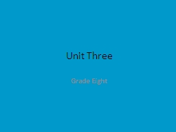 Unit Three Grade Eight 1. allot (v) to assign or distribute in shares or portions