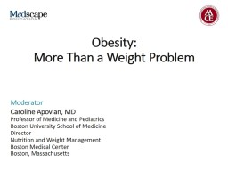Obesity:  More Than a Weight Problem