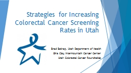 Strategies for Increasing Colorectal Cancer Screening Rates in Utah