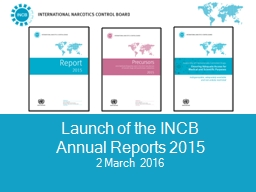 Launch of the INCB  Annual Reports 2015