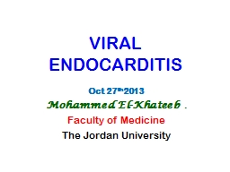 VIRAL  ENDOCARDITIS Oct 27