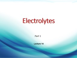 Part 1 Electrolytes Lecture 14