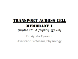 TRANSPORT ACROSS CELL MEMBRANE-1