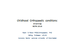 Childhood Orthopaedic conditions: