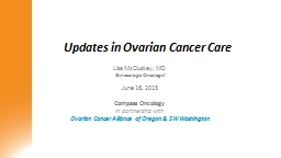 Updates in Ovarian Cancer Care