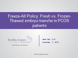 Freeze-All Policy: Fresh vs. Frozen-Thawed embryo transfer in PCOS patients