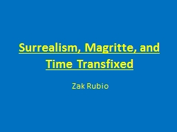 Surrealism, Magritte, and Time Transfixed