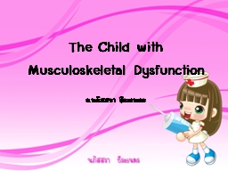 The Child with Musculoskeletal Dysfunction