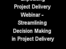 Expediting Project Delivery Webinar - Streamlining Decision Making in Project Delivery
