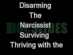 Disarming The Narcissist Surviving Thriving with the PDF