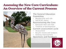 Assessing the New Core Curriculum:
