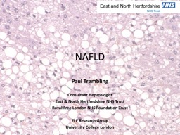 NAFLD Paul Trembling Consultant