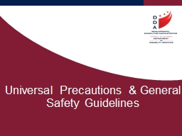 Universal Precautions & General Safety Guidelines