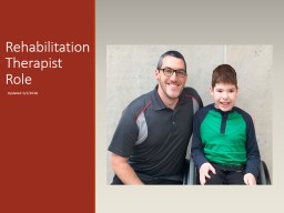 Rehabilitation Therapist