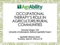 Occupational Therapy's Role in Agriculture/Rural Communities