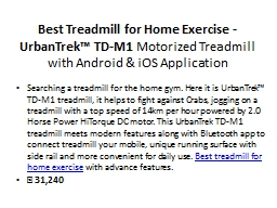 Best Treadmill for Home Exercise - UrbanTrek™ TD-M1 Motorized Treadmill with Android & iOS Application