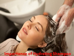 Importance of Hydrating Shampoo