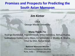 Promises and Prospects for Predicting the South Asian Monsoon