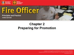 IAFC Fire officer principles & practice 3Ed ch 02 Preparing for promotion