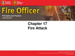 IAFC Fire officer principles & practice 3Ed ch 17 Fire attack