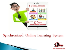 Synchronized Online Learning System - Omega Rankers