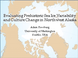 Evaluating Prehistoric Sea Ice Variability and Culture Change in Northwest Alaska